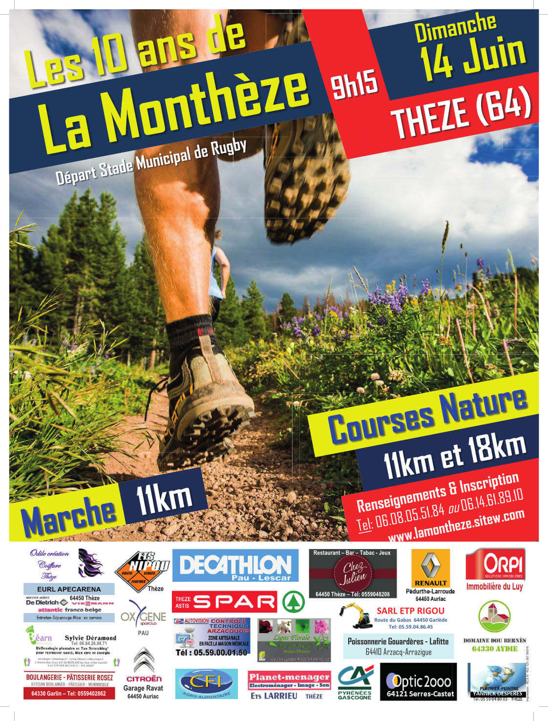 Les 10ans de la Monthèze à 9h15 le dimanche 14 Juin à Thèze (64) - Départ stade municipal de Rugby avec au programme : Courses natures de 11km et 18km et une marche de 11km. Renseignements et Inscriptions Tel : 06.08.05.51.84